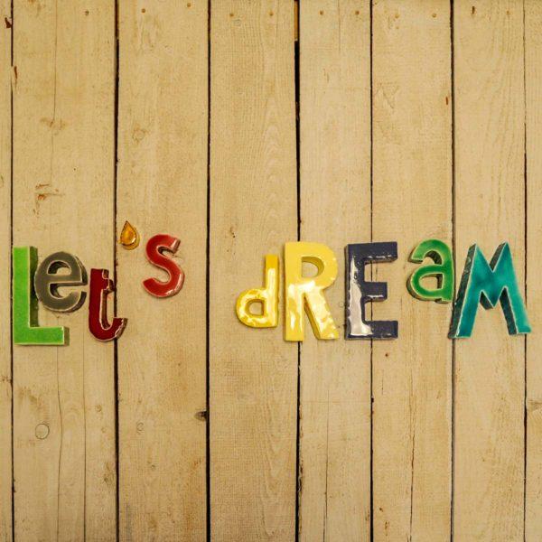 Scritta Let'S Dream